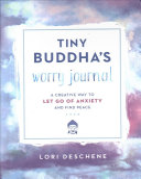 Tiny Buddha S Worry Journal
