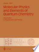 Molecular Physics and Elements of Quantum Chemistry
