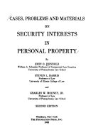 Cases, promblems and materials on security interests in personal property