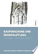 Bauforschung und Denkmalpflege