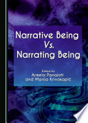 Narrative Being Vs. Narrating Being