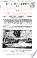 Les vérités de l'Evangile, ou l'idée parfaite de l'amour divin par R. P. Léandre de Dijon (capucin)