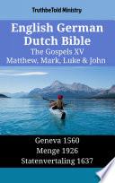 English German Dutch Bible The Gospels Xv Matthew Mark Luke John