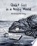 Quiet Girl in a Noisy World