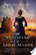 The Vanishing at Loxby Manor Book PDF
