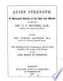 Quiet strength, a memorial sketch of the life and works of T.P. Boultbee