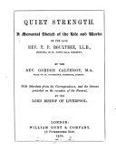 Quiet strength  a memorial sketch of the life and works of T P  Boultbee