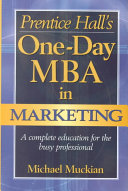Prentice Hall s One day MBA in Marketing