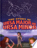 The Story of Ursa Major and Ursa Minor