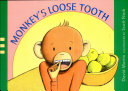 Monkey s Loose Tooth