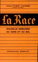 La Race - Nouvelle noblesse du sang et du sol (neuadel aus blut und boden)