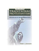 The Case for Traditional Protestantism