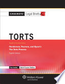 Casenote Legal Briefs for Torts  Keyed to Henderson  Pearson  and Kysar