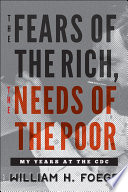 The Fears Of The Rich The Needs Of The Poor