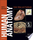 Human Anatomy  Color Atlas and Textbook