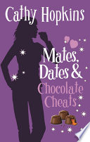 Mates, Dates and Chocolate Cheats by Cathy Hopkins