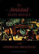 The Amistad slave revolt and American abolition