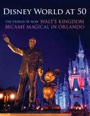Disney World At 50