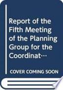 Rapport de la Cinqième Réunion Du Groupe de Planification Pour la Coordination Des Campagnes Acoustiques Au Large de L'Afrique Du Nord-Ouest