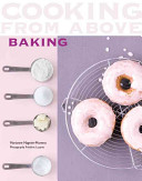 Cooking from Above - Baking