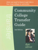 Community College Transfer Guide  2nd Edition