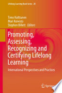 Promoting  Assessing  Recognizing and Certifying Lifelong Learning