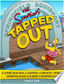 The Simpsons Tapped Out Game Hacks  Casino  Cheats  Wiki  Download Guide Unofficial