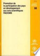 illustration Promotion De La Participation Des Pays En Developpement Aux Avis Scientifiques Fao/Oms