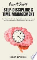Expert Secrets Self Discipline Time Management