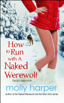 Book How to Run with a Naked Werewolf