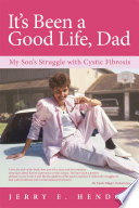 It   s Been a Good Life  Dad
