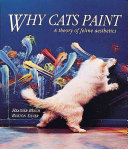 Why Cats Paint : animal world by storm with its unprecedented...