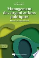 Management des organisations publiques   2e   dition  revue et corrig  e