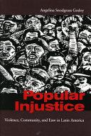 Popular injustice