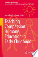 Teaching Compassion  Humane Education in Early Childhood