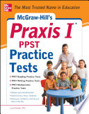 McGraw Hill   s Praxis I PPST Practice Tests