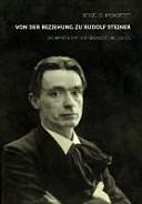 Von der Beziehung zu Rudolf Steiner