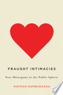Fraught Intimacies