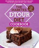 The Diabetes DTOUR Diet Cookbook
