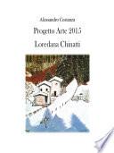 Progetto Arte 2015 - Loredana Chinatti