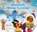 Malaika S Winter Carnival