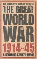 The Great world war, 1914-45