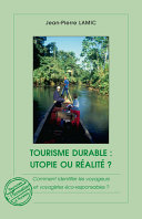 illustration Tourisme durable : utopie ou réalité ?