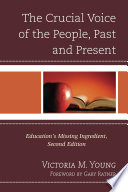 The Crucial Voice of the People, Past and Present Young Presents Important Insights Into What Can