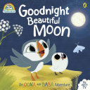 Puffin Rock  Goodnight Beautiful Moon Book PDF