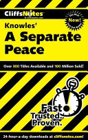 CliffsNotes on Knowle s A Separate Peace