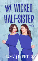 My Wicked Half Sister Book PDF