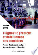 Diagnostic pr  dictif et d  faillances des machines