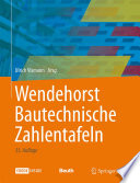 Wendehorst Bautechnische Zahlentafeln