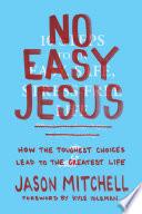 No Easy Jesus